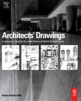 Architects' drawings: a selection of sketches by world famous architects through history