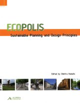 Ecopolis: sustainable planning and design principles
