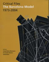 Critical Files: The Barcelona Model 1973-2004
