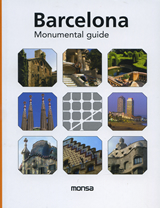 Barcelona: Monumental guide