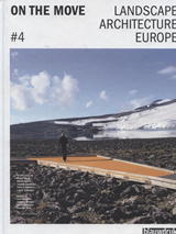 On the Move Landscape Architecture Europe