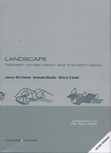 Landscape: between conservation and transformation