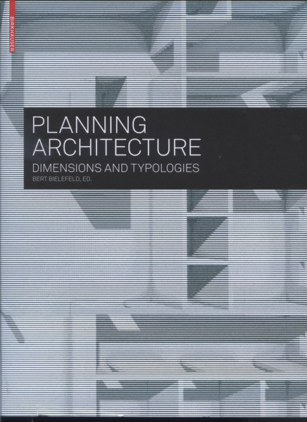 Planning Architecture.Dimensions and typologies