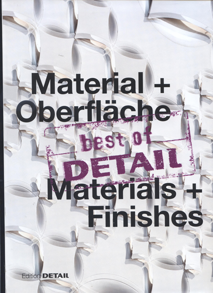 Material + Oberfläche/ Materials + Finishes