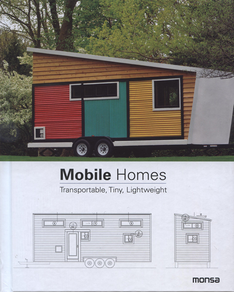 Mobile Homes, Transportable, Tiny, Lightweight