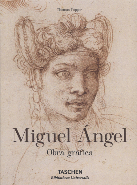 MIGUEL ANGEL. OBRA GRAFICA