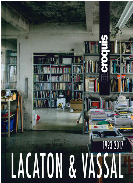 EL CROQUIS LACATON AND VASSAL 1993-2017